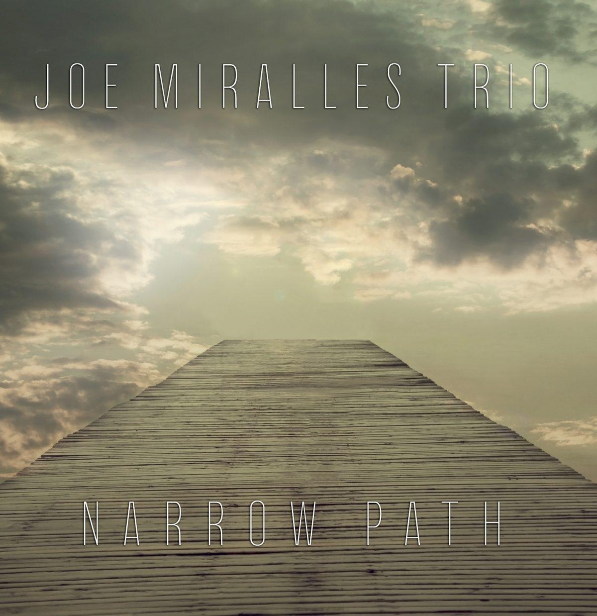 Narrow Path - Miralles Trio
